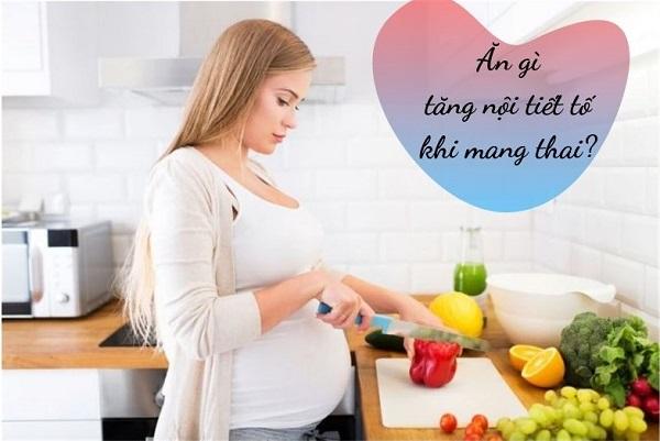 dấu hiệu thiếu nội tiết khi mang thai,ăn gì để tăng nội tiết tố khi mang thai,bà bầu bị thiếu nội tiết,dấu hiệu nhận biết nội tiết kém khi mang thai,chỉ số nội tiết tố khi mang thai,uống thuốc nội tiết trước khi mang thai,thực phẩm nào giúp mẹ điều hòa nội tiết khi mang thai,Dấu hiệu thiếu nội tiết tố nữ khi mang thai