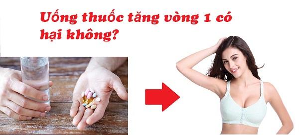 Uống thuốc tăng vòng 1 có hại không? Chứng thực từ chuyên gia